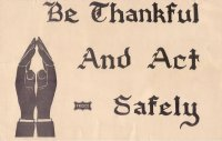 be_thankful_and_act_safely.jpg